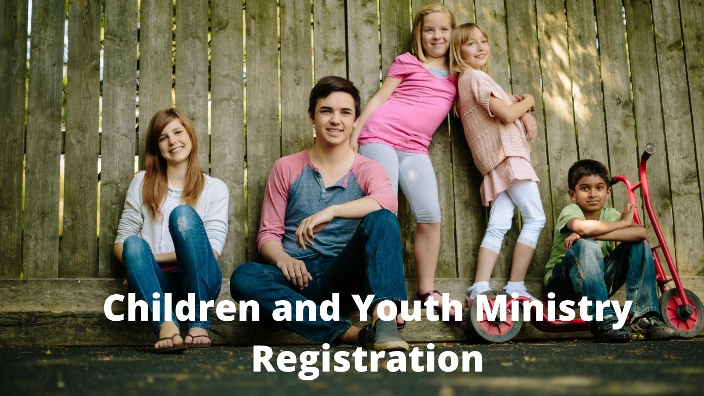 Children and Youth Ministry Registration