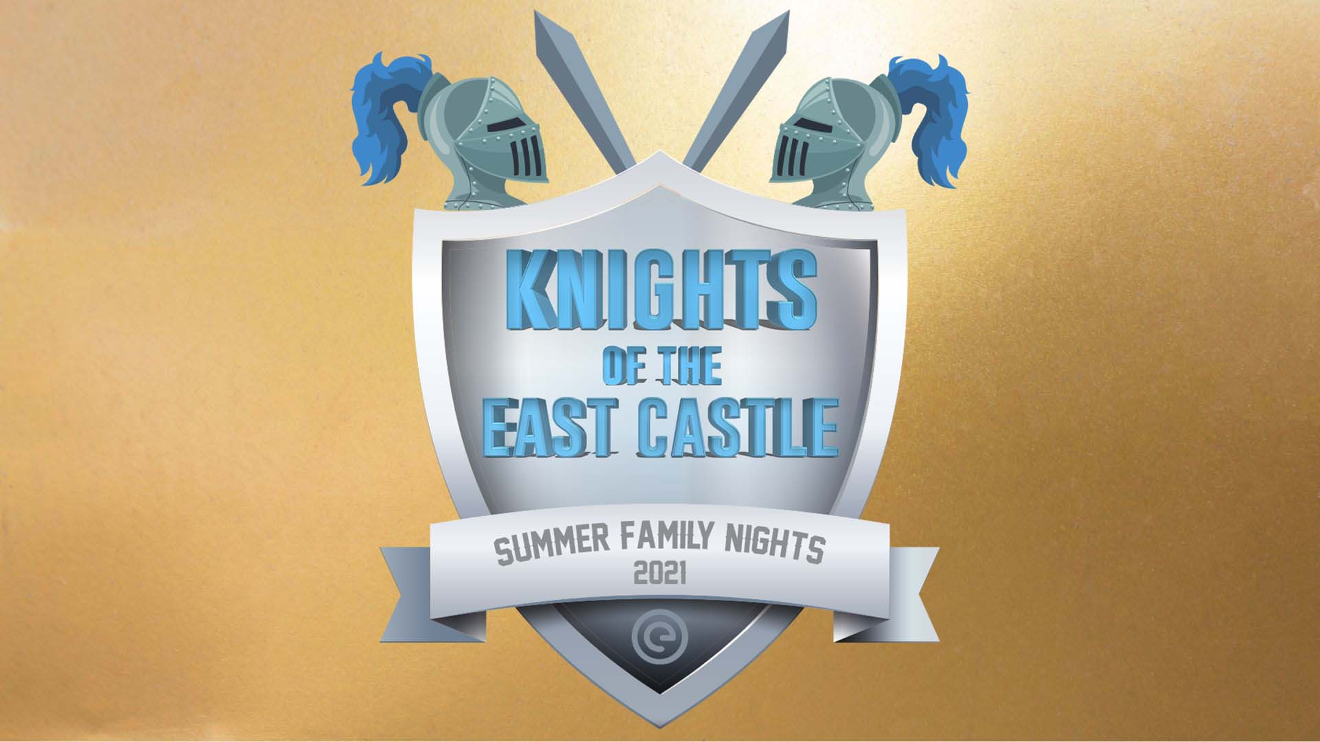 Summer Family Nights - Knights of the East Castle