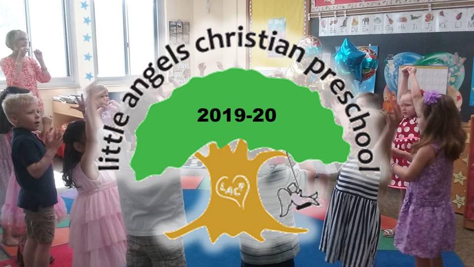 Little Angels Christian Preschool Registration 2019-2020